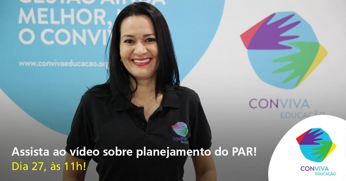 Conviva Educação promove videoconferência sobre o PAR nesta quarta-feira (27)