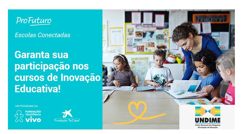 Fundação Telefônica Vivo em parceria com a Undime abre inscrições para cursos de formação à distância