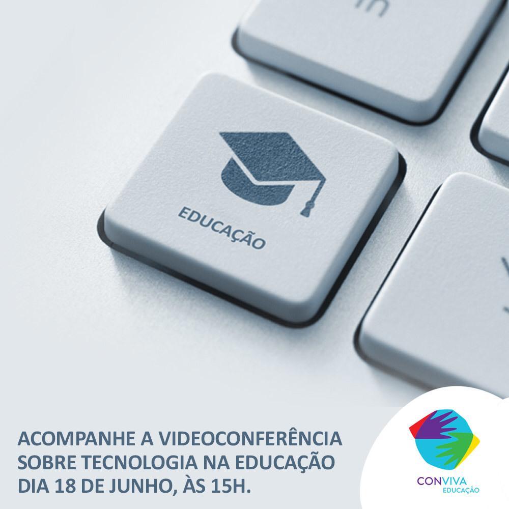 Conviva promove videoconferência sobre tecnologia na Educação