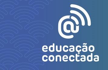 Educação Conectada: escolas devem realizar diagnóstico por meio do PDDE Interativo