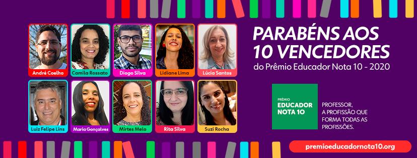 Prêmio Educador Nota 10 apresenta os dez vencedores da edição deste ano