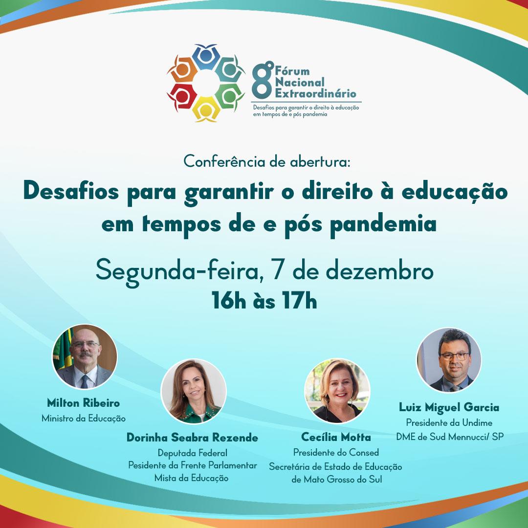 Desafios para garantir o direito à educação em tempos de e pós pandemia é tema da conferência de abertura do 8º Fórum Nacional Extraordinário da Undime