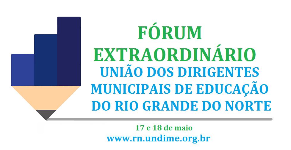 Inscrições para o fórum extraordinário da Undime Rio Grande do Norte estão abertas