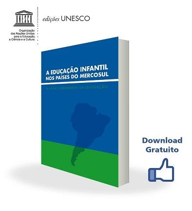 Publicação da Unesco sobre educação infantil no Marcosul está disponível para download gratuito