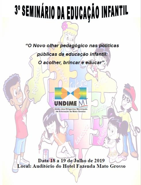 Undime Mato Grosso promove 3º Seminário de Educação Infantil