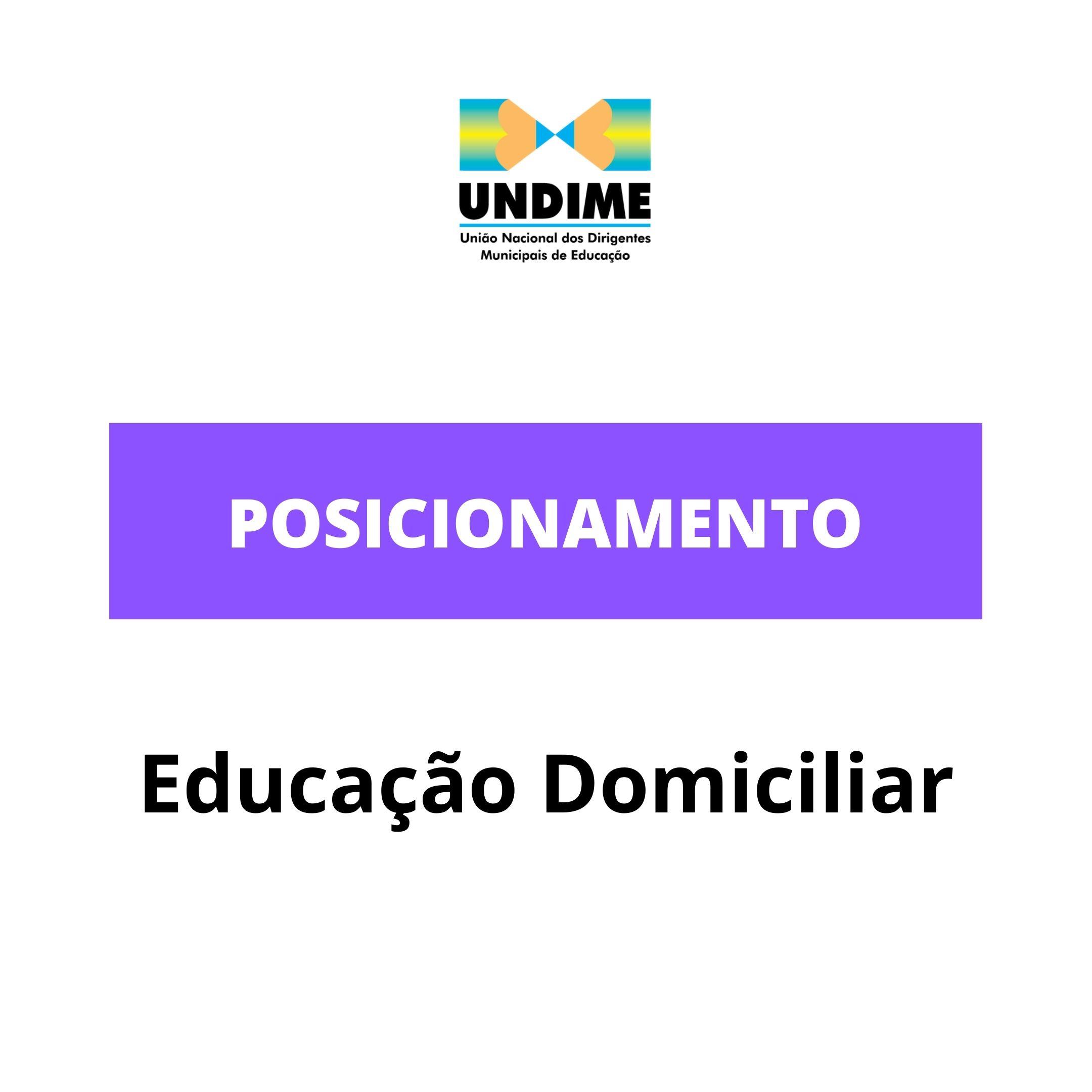 Posicionamento da Undime sobre a educação domiciliar