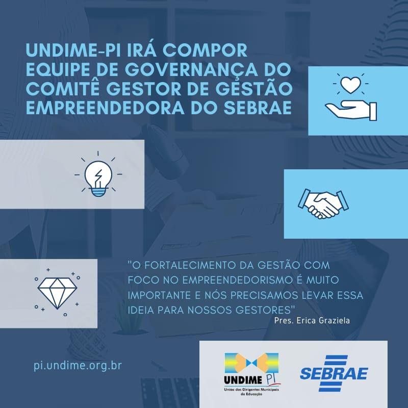 Undime-PI irá compor equipe de governança do Comitê Gestor de Gestão Empreendedora do Sebrae