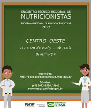 FNDE promove Encontro Técnico Regional de nutricionistas do Programa Nacional de Alimentação Escolar