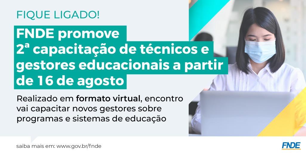 FNDE promove 2ª capacitação de técnicos e gestores educacionais a partir de 16 de agosto