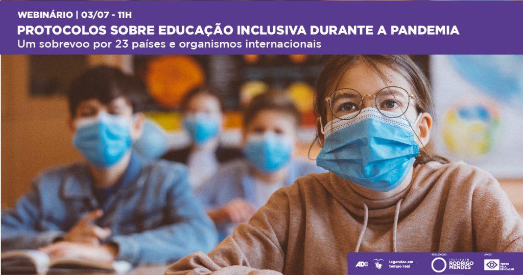 Em webinário, Instituto Rodrigo Mendes divulga pesquisa sobre protocolos referentes à educação inclusiva durante a pandemia