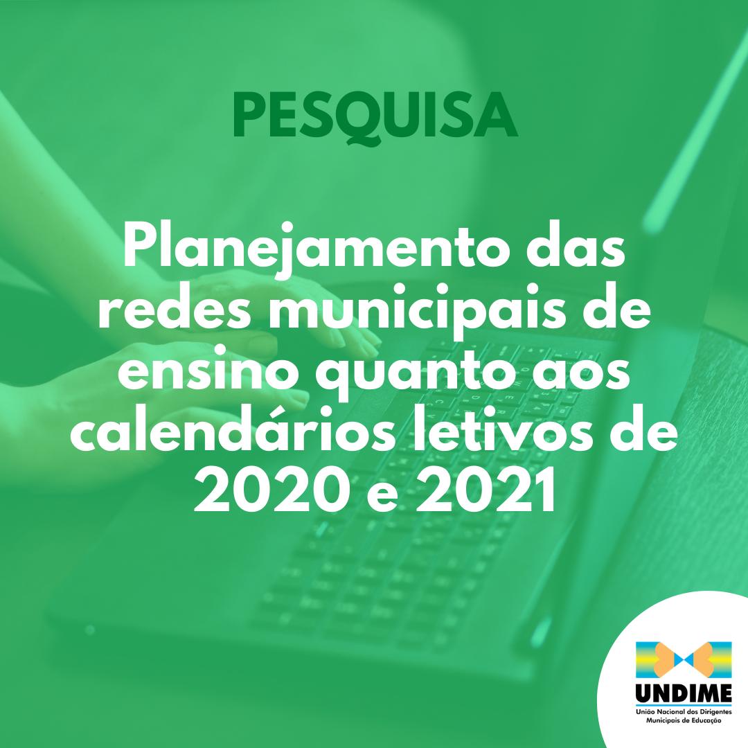 Undime realiza pesquisa sobre o planejamento das redes municipais de ensino quanto aos calendários letivos de 2020 e 2021