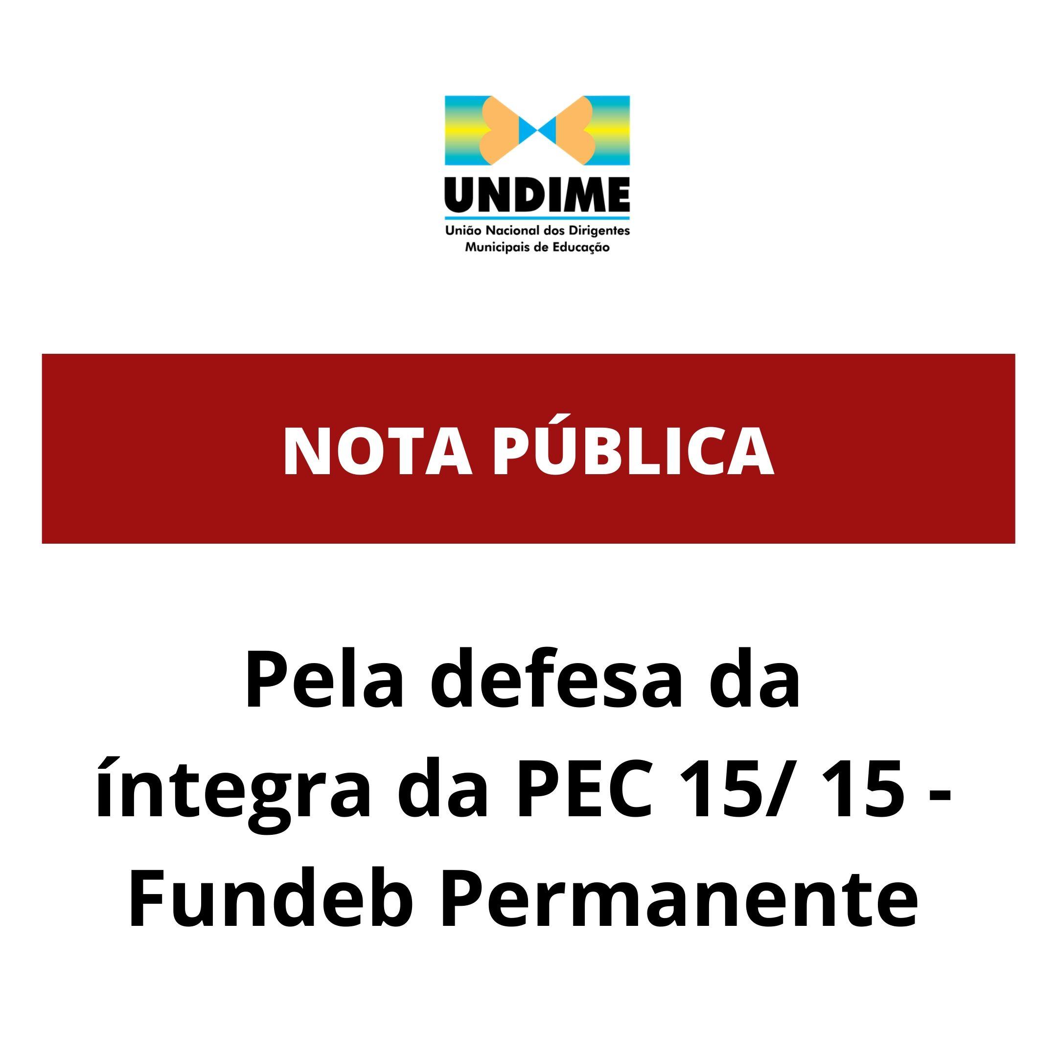 Nota Pública: Pela defesa da íntegra da PEC 15/ 15 - Fundeb Permanente