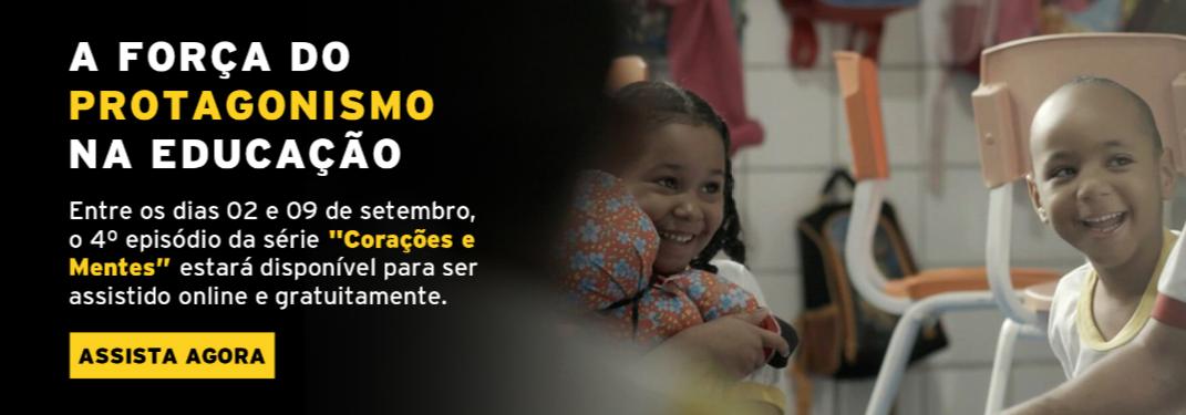 """Quarto episódio da série """"Corações e mentes, escolas que transformam"""" fica aberto para ser visto online e gratuitamente no Videocamp"""