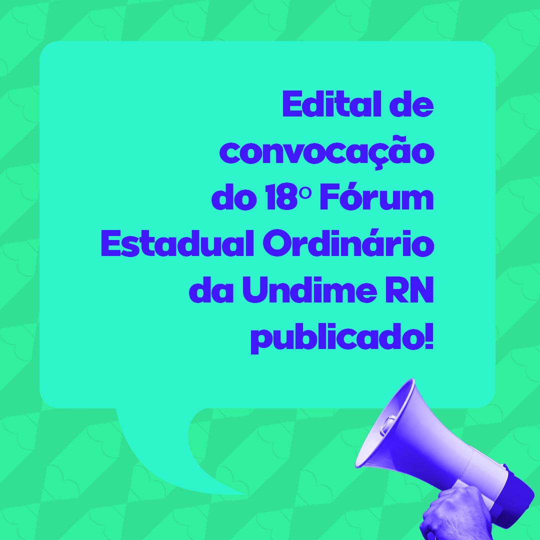 Edital de Convocação do 18º Fórum Estadual Ordinário da Undime-RN é publicado