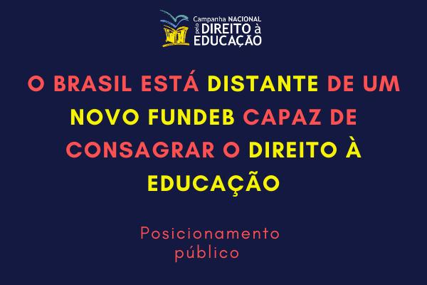 O Brasil está distante de um novo Fundeb capaz de consagrar o direito à educação