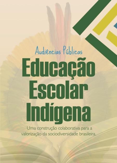 MEC realiza, no Mato Grosso do Sul, audiência pública para elaboração do Plano Nacional de Educação Escolar Indígena