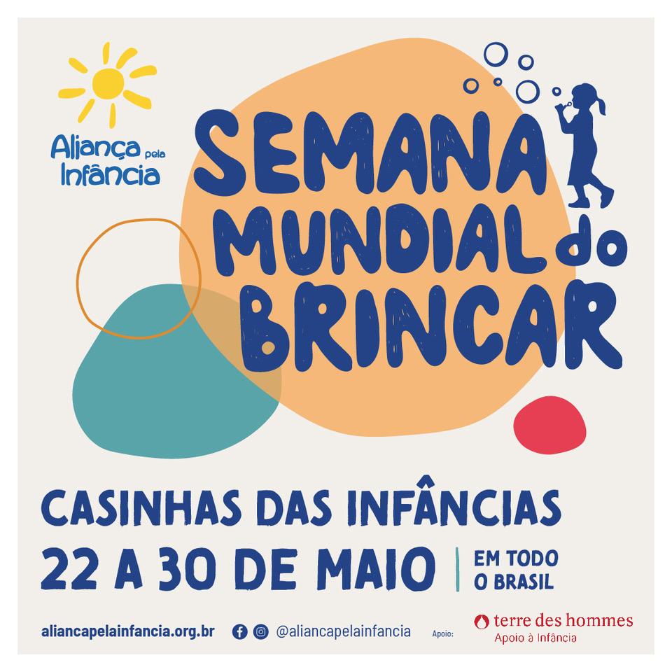"""Semana Mundial do Brincar 2021 tem como tema""""Casinhas das Infâncias"""""""