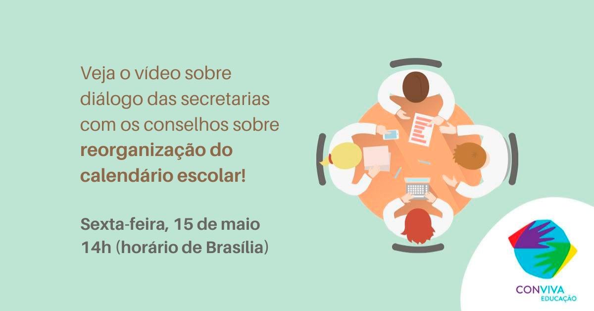 Conviva realiza videoconferência para tratar do diálogo das secretarias com os Conselhos sobre reorganização do calendário escolar