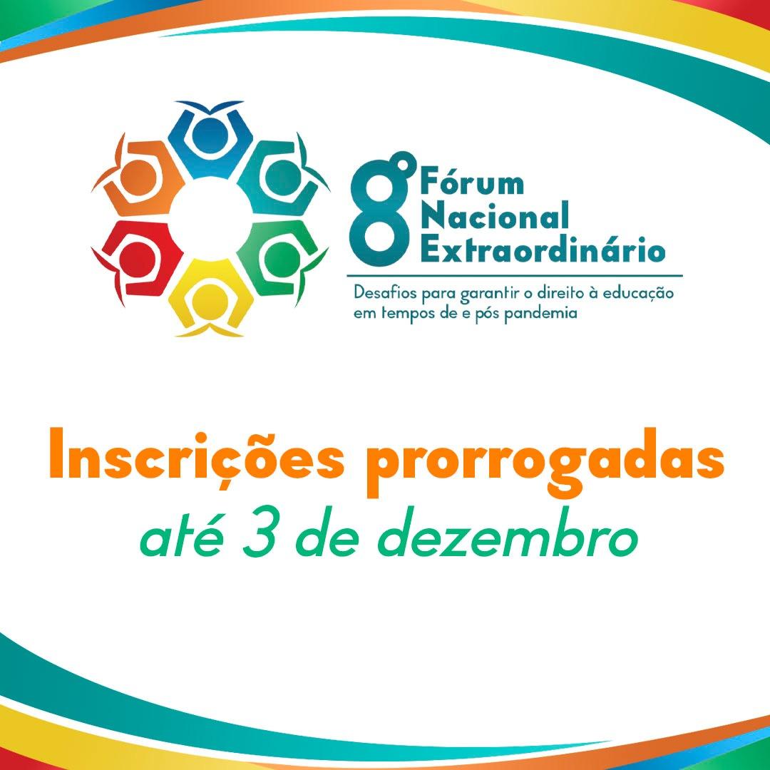 8º Fórum Nacional Extraordinário: inscrições prorrogadas