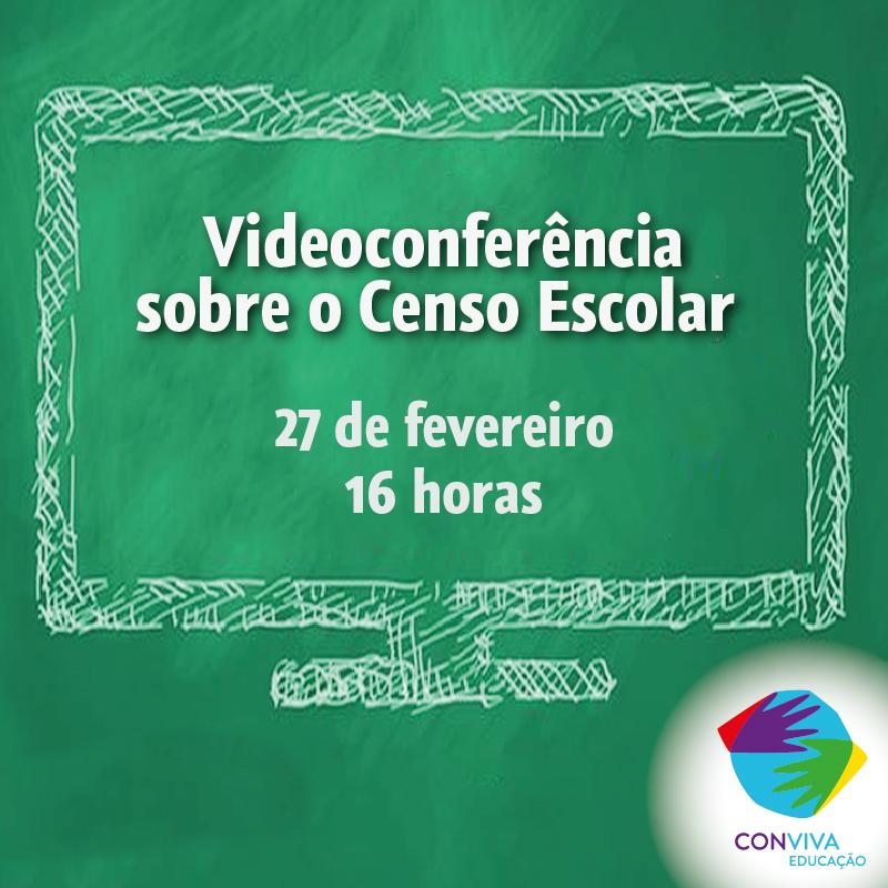 Conviva realiza videoconferência sobre o Censo Escolar no dia 27 de fevereiro