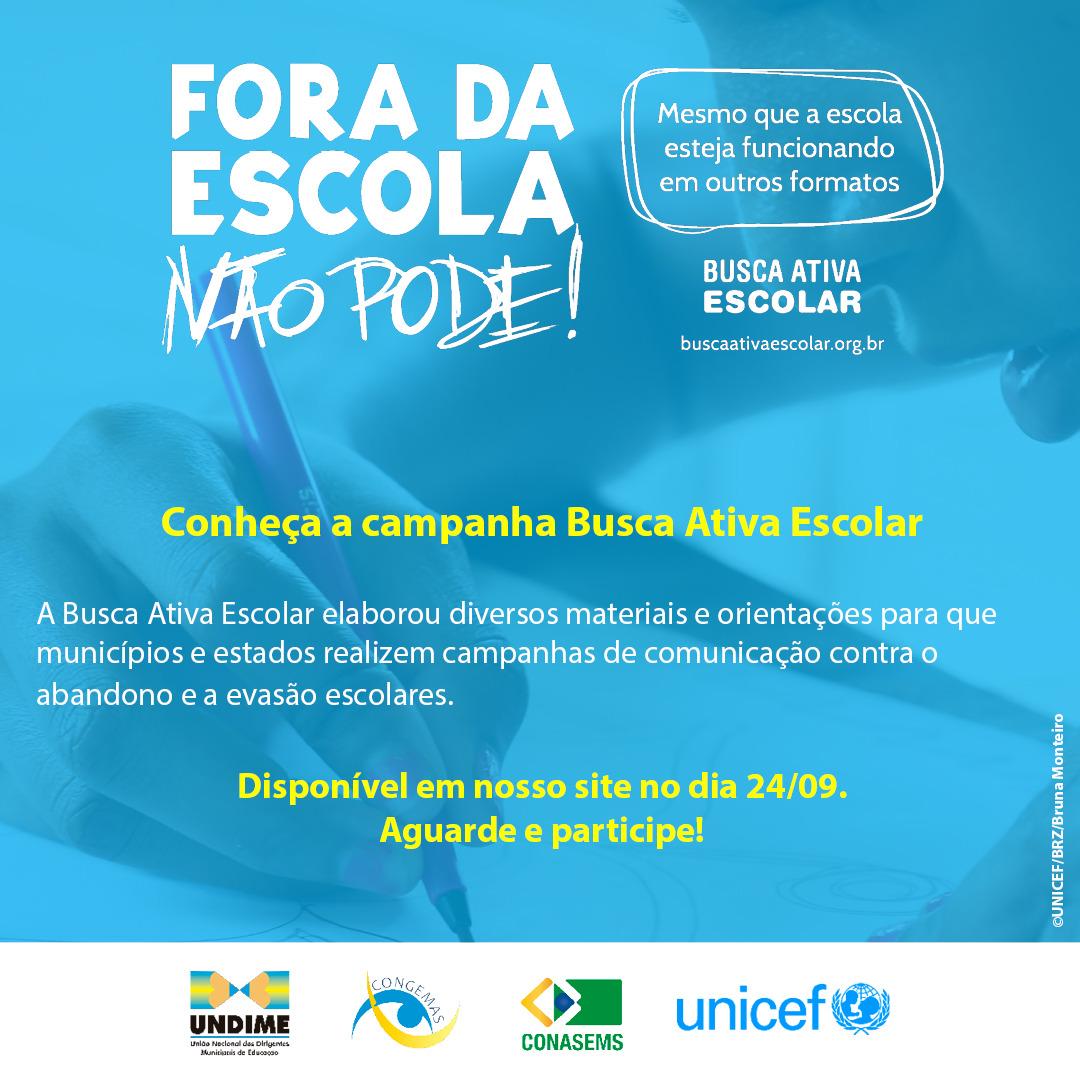 Busca Ativa Escolar divulga data de lançamento da campanha de comunicação contra o abandono e a evasão escolares
