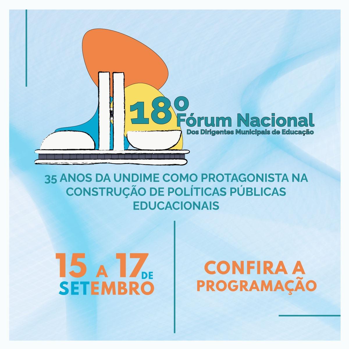 Confira os detalhes da programação do 18º Fórum Nacional da Undime