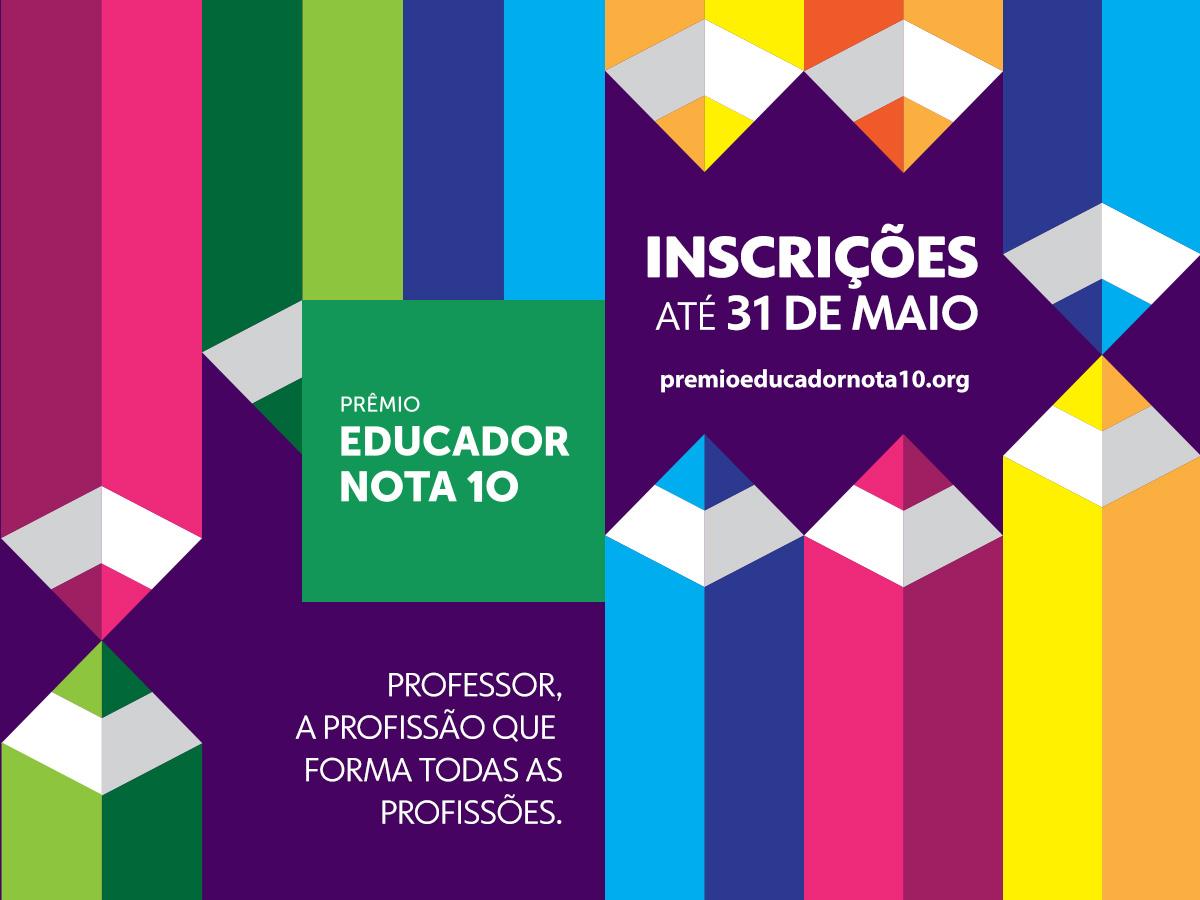 Prêmio Educador Nota 10 abre inscrições para a 23ª edição