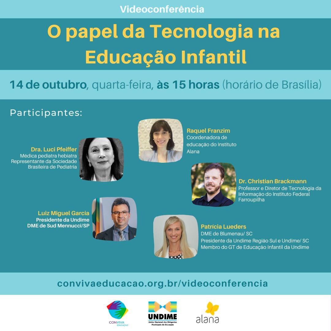 O papel da tecnologia na educação infantil é tema de videoconferência