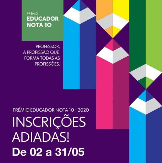 Prêmio Educador Nota 10: inscrições adiadas