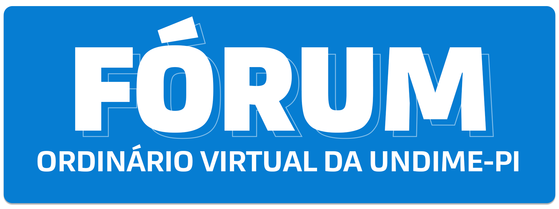 Fórum Ordinário Virtual da Undime-PI inicia nesta terça-feira (1º)