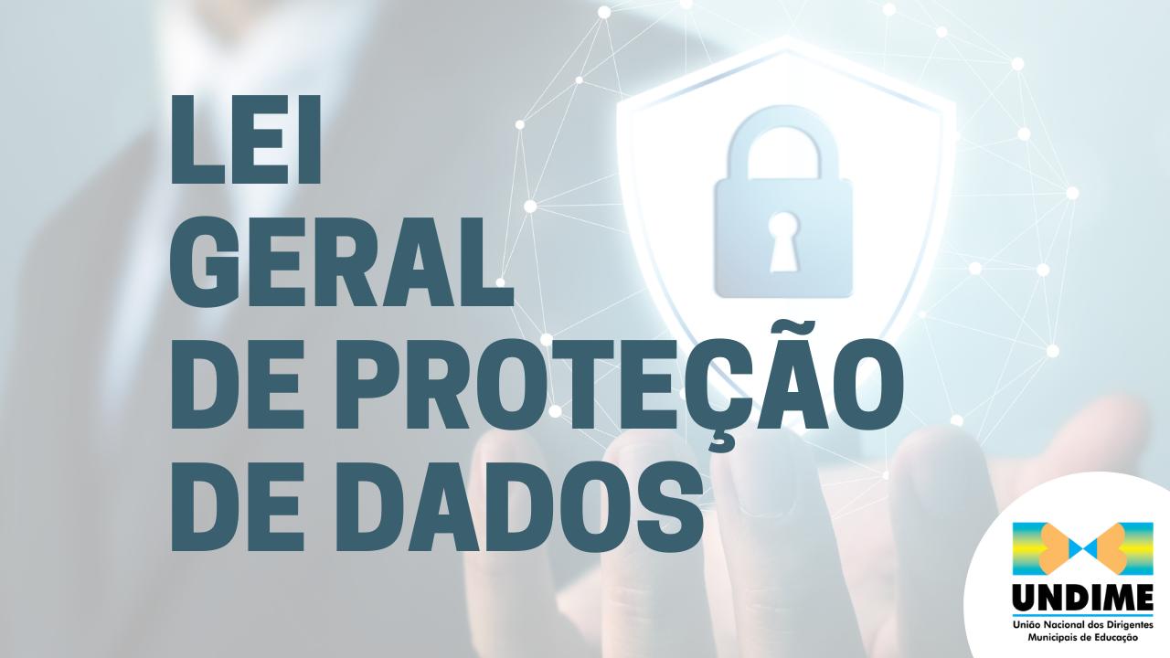 Undime encerra ciclo de formação sobre a Lei Geral de Proteção de Dados