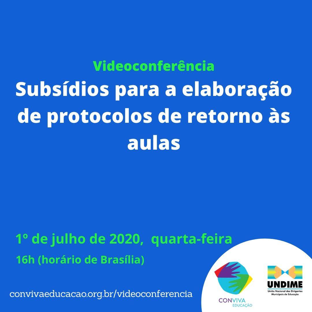 Conviva promove videoconferência sobre subsídios para a elaboração de protocolos de retorno às aulas
